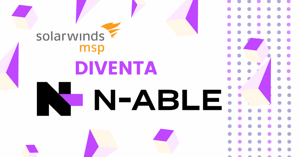 SolarWinds MSP diventa N-able